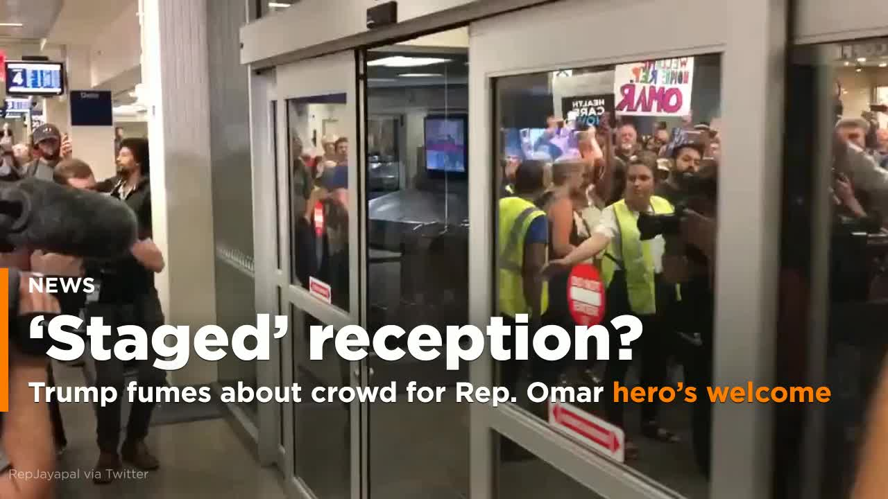 Trump fumes over Ilhan Omar's heros welcome on return home