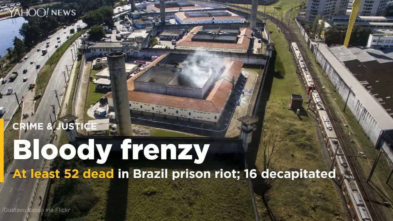 At least 52 prisoners killed by fellow inmates in Brazil prison riot; 16 decapitated
