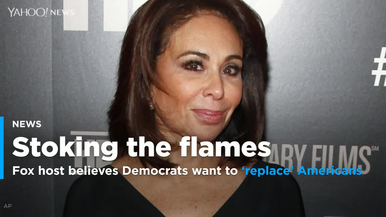 Fox News Host Jeanine Pirro believes Democrats plotting to 'replace American citizens with illegals'